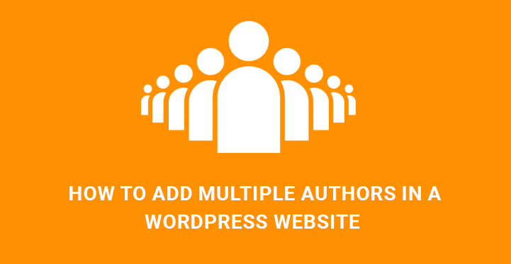 How to Add Multiple Authors to WordPress Posts